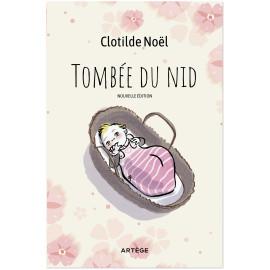 Clotilde Noël - Tombée du nid