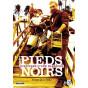 Gilles Perez - Les Pieds Noirs histoire d'une blessure