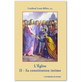Cardinal Louis Billot - L'Eglise - II