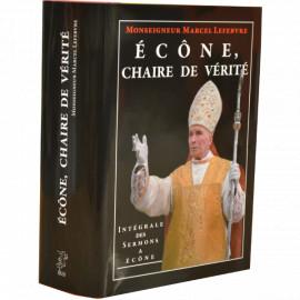 Mgr Marcel Lefebvre - Ecône chaire de vérité