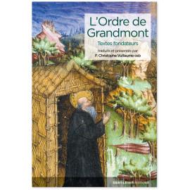 Père Christophe Vuillaume - L'Ordre de Grandmont