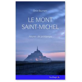 Emile Baumann - Le Mont-Saint-Michel heures de printemps