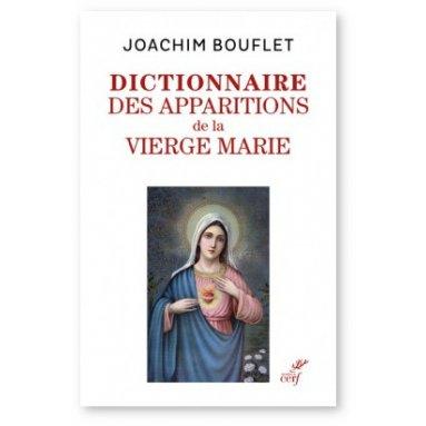 Joachim Bouflet - Dictionnaire des apparitions mariales