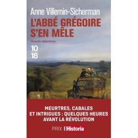 Anne Villemin-Sicherman - L'abbé Grégoire s'en mêle