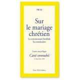 Sur le Mariage Chrétien, La Communauté Familiale, Sa Constitution