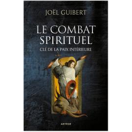 Père Joël Guibert - Le combat spirituel