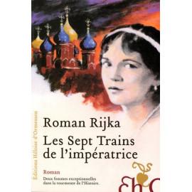 Roman Rijka - Les Sept Trains de l'impératrice