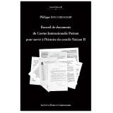 Recueil de documents du Coetus Internationalis Patrum pour servir à l'histoire du Concile Vatican II