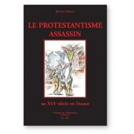 Le Protestantisme assassin