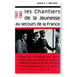 Général A.S. van Hecke - Les Chantiers de la Jeunesse au secours de la France