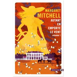Margareth Mitchell - Autant en emporte le vent - Tome 1