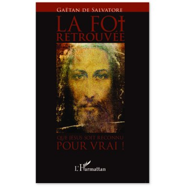 Gaëtan de Salvatore - La Foi retrouvée