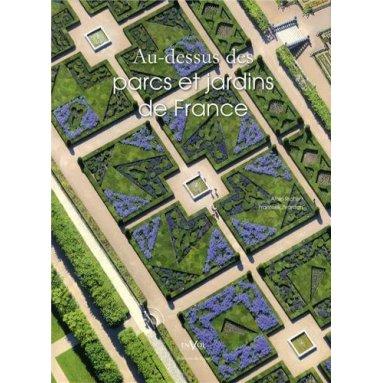 Au-dessus des parcs et jardins de France