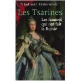 Les Tsarines les femmes qui fait ont la Russie