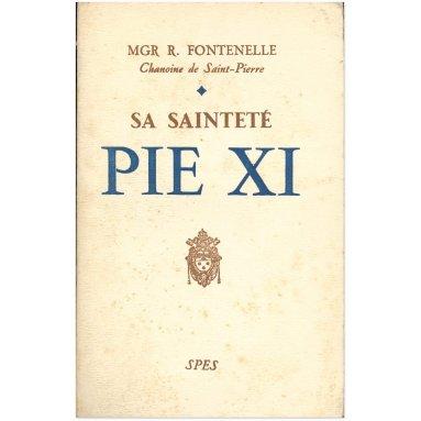 Mgr René Fontenelle - Sa sainteté Pie XI