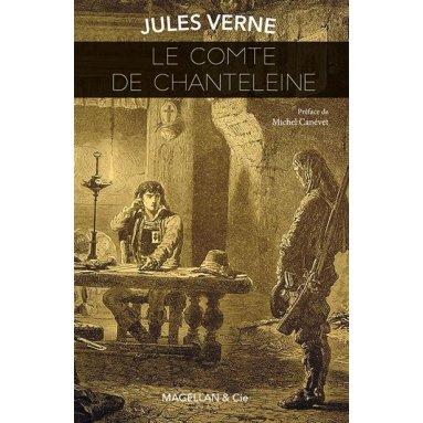 Jules Verne - Le comte de Chanteleine
