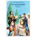 Ils ont écrit les Evangiles - Matthieu, Marc, Luc et Jean
