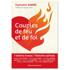 Raphaëlle Simon - Couples de feu et de foi