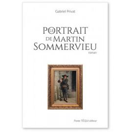 Gabriel Privat - Portrait de Martin Sommervieu