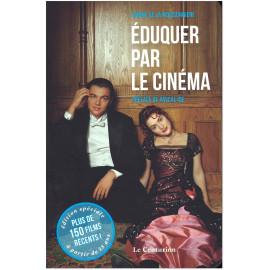 Sabine de La Moissonnière - Eduquer par le cinéma Volume 2