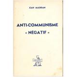 "Anti-communisme ""négatif"""