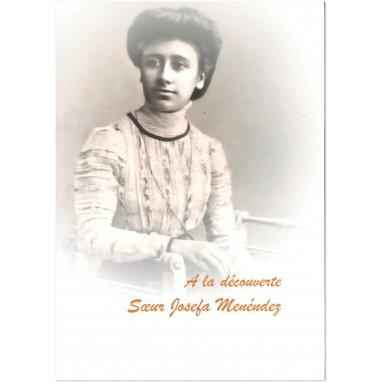 A la découverte de soeur Josefa Menendez