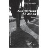 Aux miroirs de Jonas