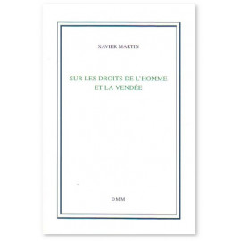 Sur les Droits de l'Homme et la Vendée