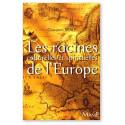 Les racines culturelles et spirituelles de l'Europe