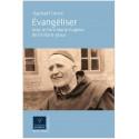 Evangéliser avec le Père Marie-Eugène de l'Enfant-Jésus