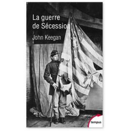 John Keegan - La guerre de Sécession