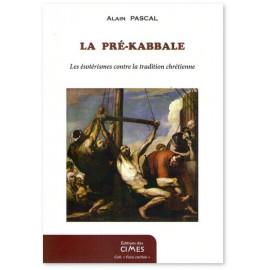 Alain Pascal - Islam et Kabbale contre l'Occident chrétien