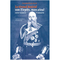 Le grand amiral von Tirpitz, mon aïeul