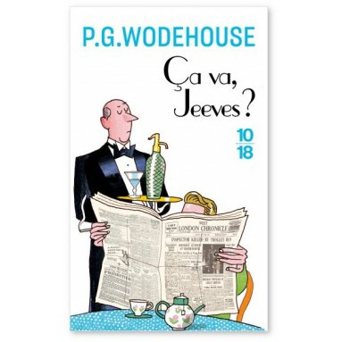 P.G. Wodehouse - Ca va, Jeeves ?