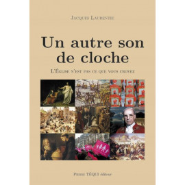 Jacques Laurentie - Un autre son de cloche