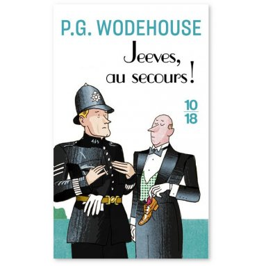 P.G. Wodehouse - Jeeves, au secours !