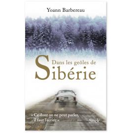 Yoann Barbereau - Dans les geôles de Sibérie