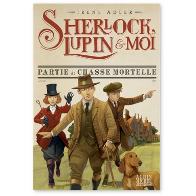 Irène Adler - Sherlock, Lupin et moi Tome 9
