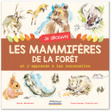 Je découvre les mammifères de la forêt et j'apprends à les reconnaître