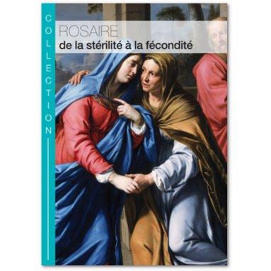 Rosaire de la stérilité à la fécondité
