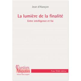 Jean d'Alançon - La lumière de la finalité