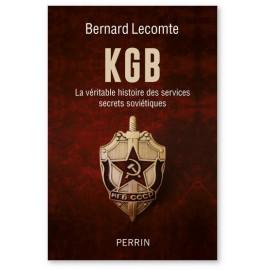 Bernard Lecomte - KGB - La véritable histoire des services secrets soviétiques