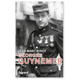 Jean-Marc Binot - Georges Guynemer