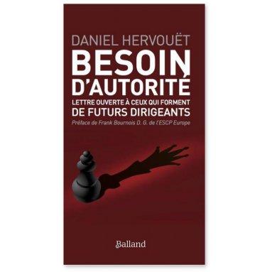 Daniel Hervouët - Besoin d'autorité
