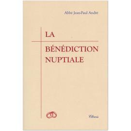 Abbé Jean-Paul André - La bénédiction nuptiale