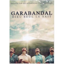 Brian Alexander Jackson - Garabandal Dieu seul le sait