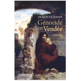 Jacques Villemain - Génocide en Vendée 1793-1794