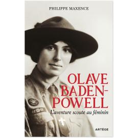 Philippe Maxence - Olave Baden-Powell