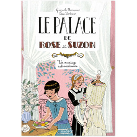 Le palace de Rose et Suzon 2