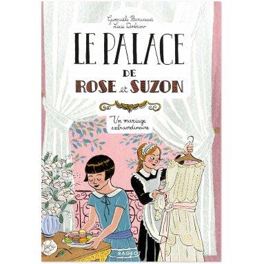 Gwenaële Barussaud - Le palace de rose et Suzon 2